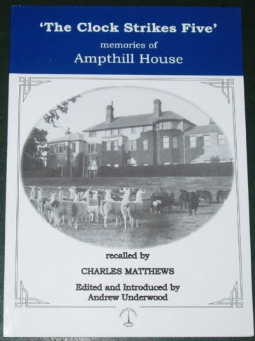 The Clock Strikes Five - Memories of Ampthill House, by Charles Matthews